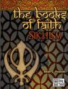 The Books of Faith: Sikhism
