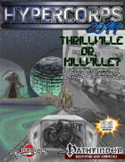 Hypercorps 2099: Thrillville or Killville?