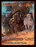 Legendary Planet: The Scavenged Codex (Pathfinder)