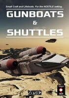 Gunboats and Shuttles