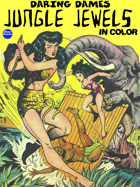 Daring Dames: Jungle Jewels (in color)