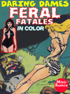 Daring Dames: Feral Fatales (in color)