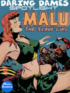 Daring Dames Spotlight: Malu The Slave Girl