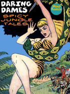 Daring Dames: Spicy Jungle Tales