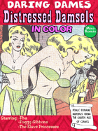 Daring Dames: Distressed Damsels (in color)