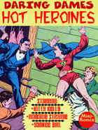 Daring Dames: Hot Heroines