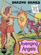 Daring Dames: Avenging Angels