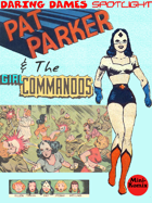 Daring Dames Spotlight: Pat Parker & The Girl Commandos