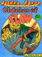 Golden Agers: Clutches Of The Claw (in color)