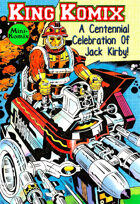 King Komix: A Centennial Celebration Of Jack Kirby