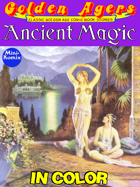 Golden Agers: Ancient Magic (in color)