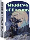 Shadows of Dreams: Poetry by Robert E. Howard