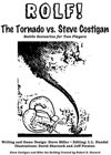 ROLF: The Tornado vs. Steve Costigan (A Disaster Relief Fundraiser)