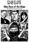 ROLF: Nine Days of the Ninja