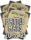 Battle-Maps 20 to 23