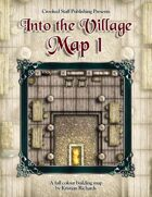 Into the Village: Map 1