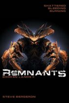 Remnants: Broken Lands II