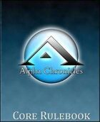 Alpha Chronicles - Core Rules - First Edition