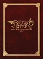 Brass & Steel:  A Game of Steampunk Adventure v1.5
