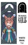 The Magical Land of Yeld Playetest Document V.4