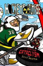 Hockeypocalypse 1st Period: Cataclysm