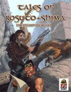 Tales of Rosuto-Shima for Steampunk Musha