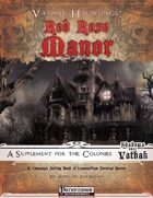 Vathak Hauntings: Red Rose Manor