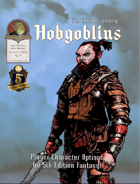5th Edition Racial Options - Hobgoblins!