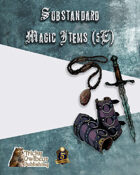 Substandard Magic Items for 5th Edition Fantasy