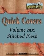 Standard Stock Art - Quick Covers Vol. 6: Stitched Flesh