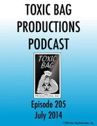Toxic Bag Podcast Episode 205
