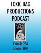 Toxic Bag Podcast Episode 208