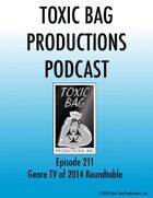 Toxic Bag Podcast Episode 211