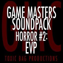 Game Masters Soundpack: Horror #2: EVP on DriveThruRPG.com