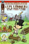 The Less Than Historical Adventures of Li'l Lincoln #1