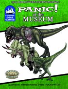 [Savage Worlds]Panic! at the Museum