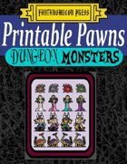 Printable Pawns:  Dungeon Monsters