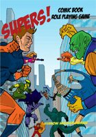 SUPERS! The Comic Book RPG