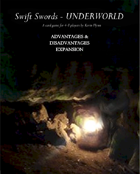 Swift Swords Underworld Advantages&Disadvantages Expansion Deck PnP