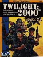 T2000 v2  Twilight: 2000 2nd Edition Version 2.2