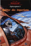 German Traveller- Ergänzungsband 5 - Splitter des Imperiums