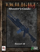 T2013- Shooter's Guide: Sweet 16