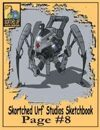 Skortched  Urf' Studios Sketchbook Page #8: Medical Droid #1