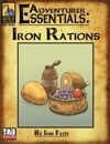 Adventurer Essentials: Iron Rations