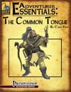 Adventurer Essentials: The Common Tongue