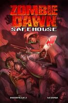 Zombie Dawn: Safe House