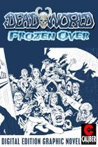 Deadworld: Frozen Over (Graphic Novel)