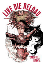 Live Die Reload (graphic novel)