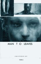 Man to Leaves #3