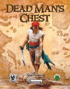 Dead Man's Chest - Pathfinder Edition